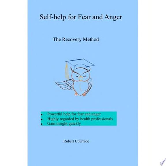 Self-Help for Fear and Anger