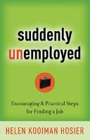 Suddenly Unemployed