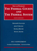 The Federal Courts and the Federal System 2011