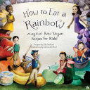 How to Eat a Rainbow [Pdf/ePub] eBook