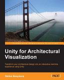Unity for Architectural Visualization [Pdf/ePub] eBook