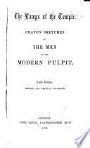 The Lamps of the Temple  Crayon Sketches of the Men of the Modern Pulpit   By E  P  Hood   Third Edition  Revised and Greatly Enlarged
