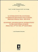 Economic and biological interactions in pre-industrial Europe, from the 13th to the 18th century