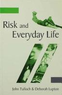Risk and Everyday Life [Pdf/ePub] eBook