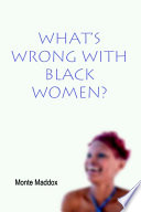 What s Wrong with Black Women
