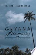 Guyana Memories