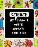 My Science Draw & Write Journal for Kids