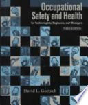 Occupational Safety and Health in the Age of High Technology