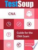 TestSoup's Guide for the CNA