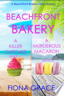 A Beachfront Bakery Cozy Mystery Bundle  Books 1 and 2