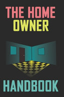 The Home Owner Handbook