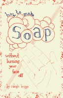How To Make Soap