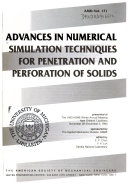 Advances in Numerical Simulation Techniques for Penetration and Perforation of Solids