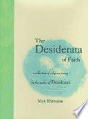 The Desiderata of Faith