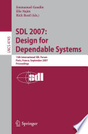 SDL 2007  Design for Dependable Systems