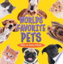 World's Favorite Pets: Pets in Every Home