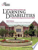The K   W Guide to Colleges for Students with Learning Disabilities Or Attention Deficit Hyperactivity Disorder