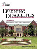 The K & W Guide to Colleges for Students with Learning Disabilities Or Attention Deficit Hyperactivity Disorder