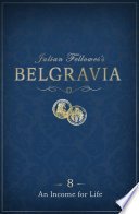 Julian Fellowes s Belgravia Episode 8