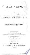 Grace Weldon, Or Frederica, the Bonnet-girl