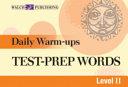 Daily Warm Ups  Test Prep Words   Level II