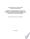 Report On The Federal Agenda In Critical Infrastructure Protection Research And Development