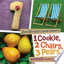 1 Cookie  2 Chairs  3 Pears