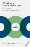 """Practising Social Work Law"" by Suzy Braye, Michael Preston-Shoot"