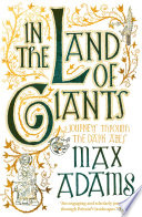"""In the Land of Giants"" by Max Adams"