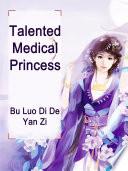 Talented Medical Princess