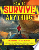 How to Survive Anything Book