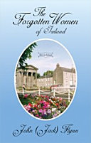 The Forgotten Women of Ireland