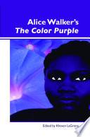 Alice Walker   s The Color Purple