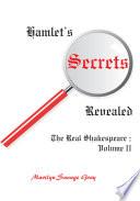 Hamlet's Secrets Revealed