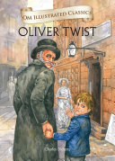 Oliver Twist : Om Illustrated Classics