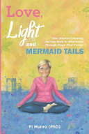 Love, Light and Mermaid Tails
