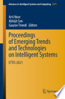 Proceedings of Emerging Trends and Technologies on Intelligent Systems