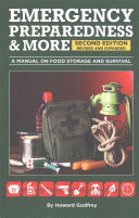 Emergency Preparedness   More a Manual on Food Storage and Survival