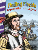 Finding Florida  Exploration and Its Legacy