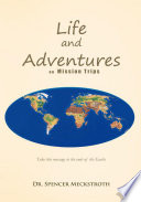 Life and Adventures on Mission Trips