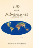 Pdf Life and Adventures on Mission Trips
