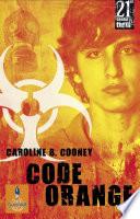 Code Orange  : Roman