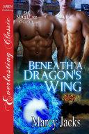 Beneath a Dragon's Wing [Fury 1]