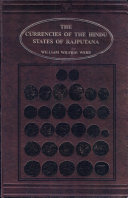 The Currencies of the Hindu States of Rajputana