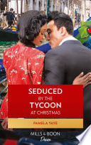 Seduced By The Tycoon At Christmas  The Morretti Millionaires  Book 8