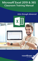 Microsoft Excel 2019 Training Manual Classroom in a Book