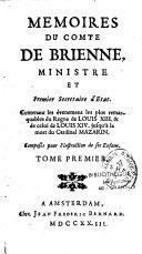 Mémoires...contenant les événements les plus remarquables du règne de Louis XIII et de celui de Louis XIV...