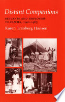 Distant companions : servants and employers in Zambia, 1900-1985