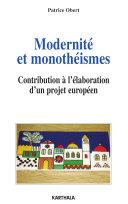 Pdf Modernité et monothéismes. Contribution à l'élaboration d'un projet européen Telecharger
