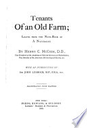 Tenants of an old farm; leaves from the note-book of a naturalist